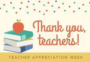 Teacher Appreciation Week – A Message from Dr. Myers